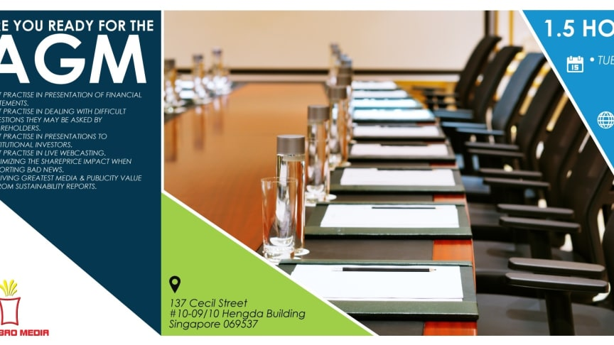 Calling all CEOs/CFOs/IROs: Are you ready for the AGM?