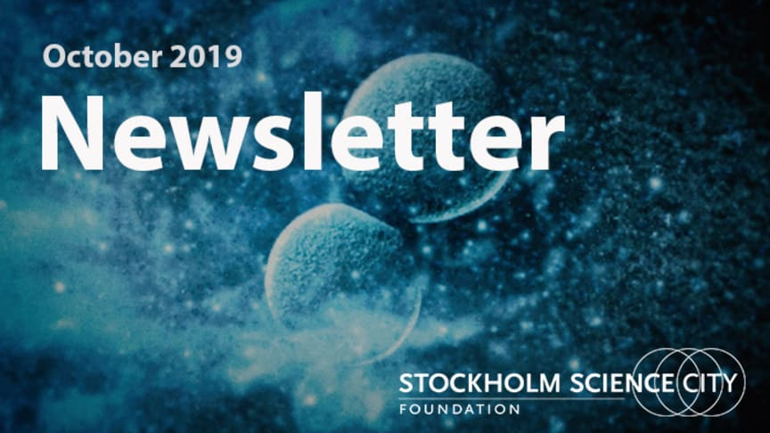 Stockholm Science City's newsletter October 2019
