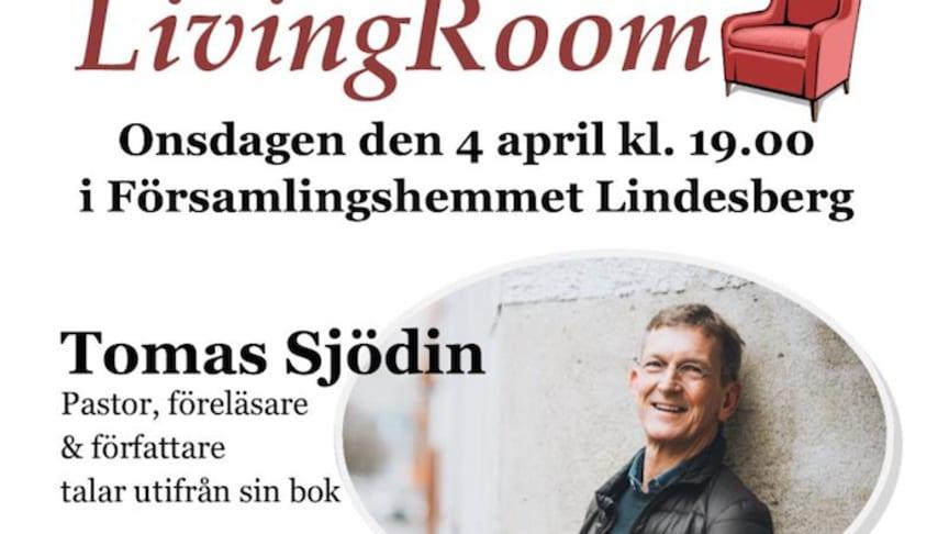 Tomas Sjödin gästar LivingRoom i Lindesberg
