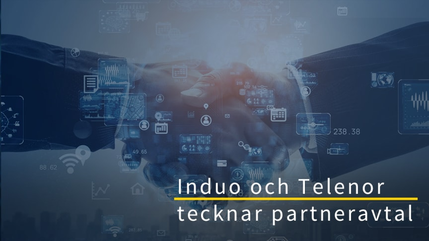 Telenor tecknar partneravtal med Induo