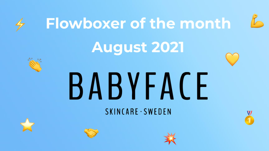 Flowboxer of the month – August 2021: Babyface