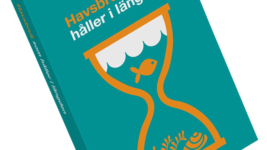 Havsbruk som håller i längden - Ny pocketbok från Formas