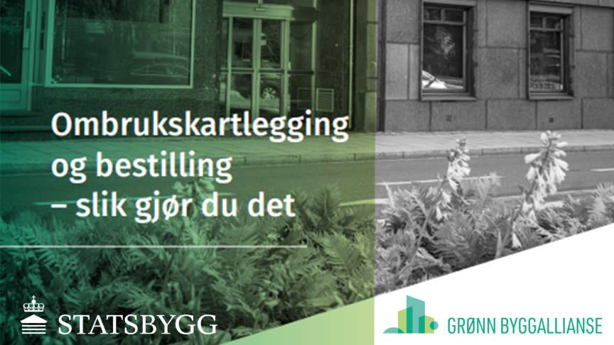 Ny veileder fra Grønn Byggallianse og Statsbygg: «Ombrukskartlegging og bestilling – slik gjør du det»