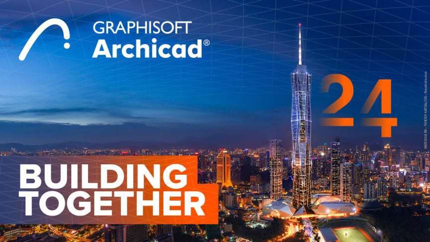 GRAPHISOFT delivers Archicad 24 and major updates to BIMx and BIMcloud, integrating multidisciplinary teams to create great architecture | GRAPHISOFT