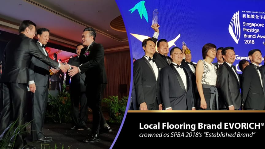 "Milestone Marked – Local Flooring Brand EVORICH® crowned as SPBA 2018's ""Established Brand"""