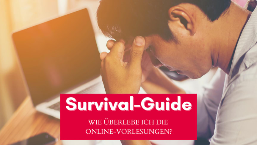 Kein Lernfrust in der Online-Vorlesung: Die HdWM gibt 6 Überlebenstipps für den Digital Classroom