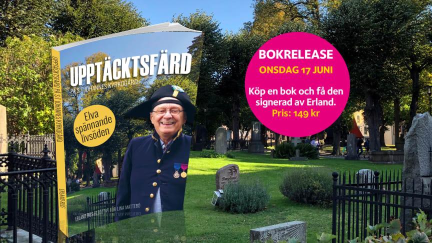"""""""Upptäcktsfärd på S:t Johannes kyrkogård"""" av Erland Ros. Bokrelease 17/6 kl 12.00 på S:t Johannes kyrkogård i Stockholm."""