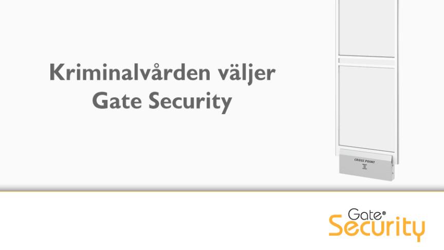 Kriminalvården väljer Gate Security