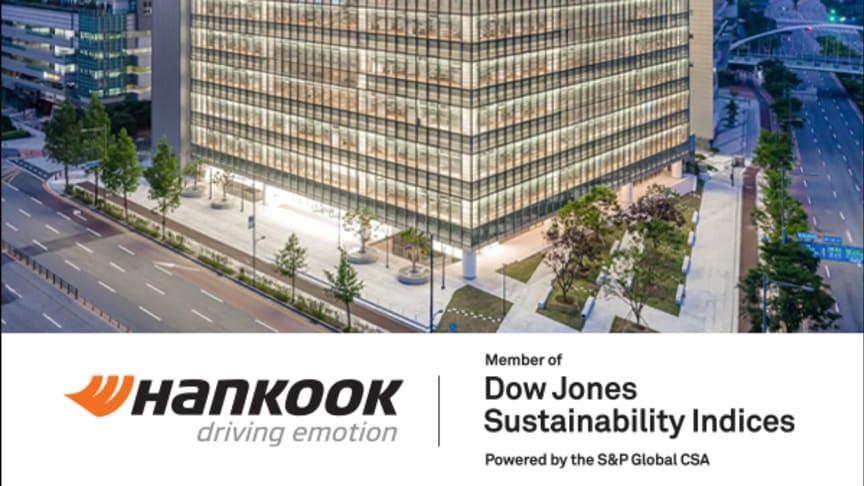 Däcktillverkaren Hankook listas återigen i världsberömda Dow Jones Sustainability Index World. DJSI World lyfter fram Hankook för sitt hållbarhetsarbete och då framför allt företagets samhällsansvar. Hankook har listats i DJSI sedan år 2016.