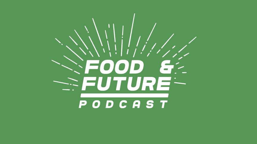 Mitä syödään vuonna 2050? Syksyn kiinnostavin podcast-sarja pureutuu ruoan tulevaisuuteen