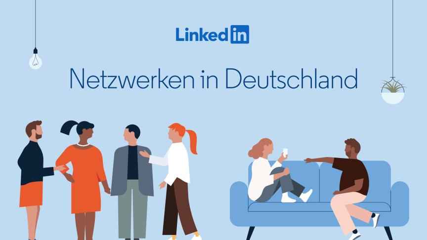 LinkedIn-Studie: Beim Thema Netzwerken ist Deutschland geteilt