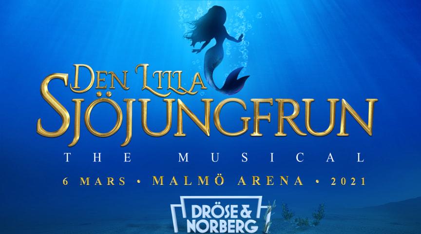 Efter succén Robin Hood the Musical: Den Lilla Sjöjungfrun kommer till Malmö