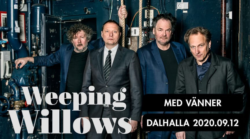 Weeping Willows med vänner till Dalhallas nya avslutningskonsert den 12 september 2020