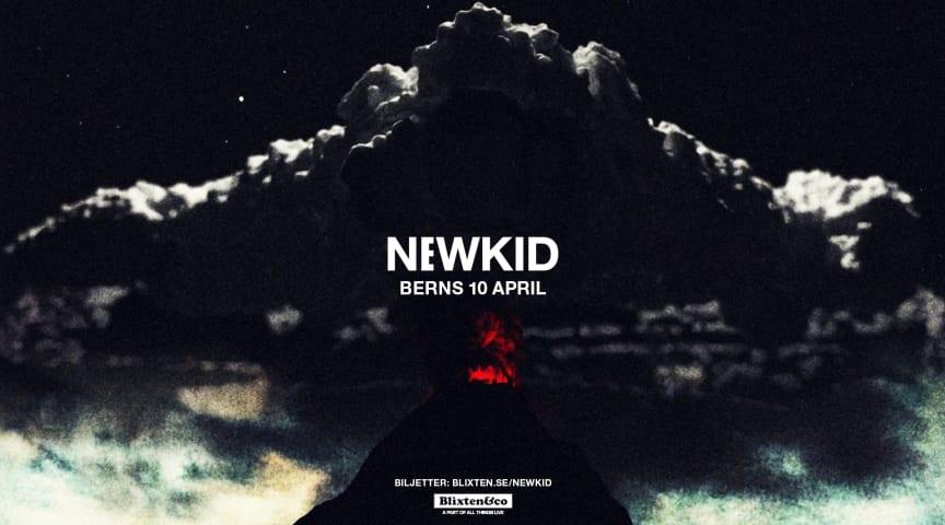 Newkid gör exklusiv spelning på Berns i Stockholm den 10 april – biljetterna släpps idag!