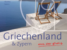 alltours plant in Griechenland weiteres starkes Wachstum – Hellas zum zweitgrößten Ziel geworden - Programm erheblich ausgebaut, mehr Exklusivität, neue Zielgebiete