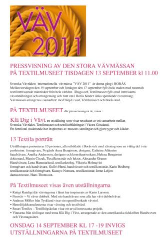 Pressvisning, Väv 2011, Borås