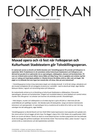 Maxad opera och rå fest när Folkoperan och Kulturhuset Stadsteatern gör Tolvskillingsoperan