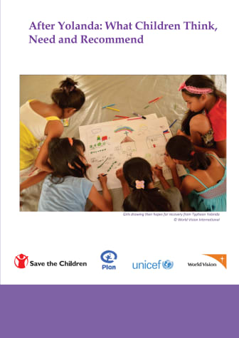 After Yolanda: What Children Think, Need and Recommend