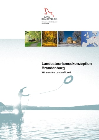 Die Landestourismuskonzeption Brandenburg