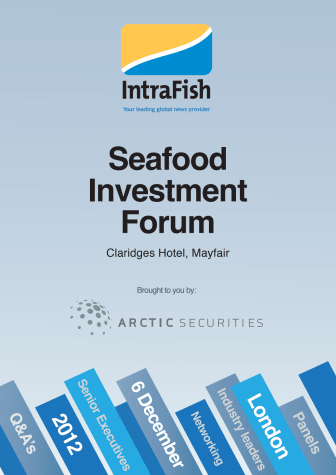 IntraFish Seafood Investment Forum continues to attract marquis names