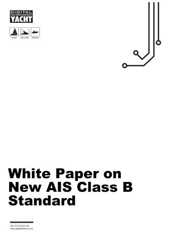 "White Paper on new AIS Class B ""SOTDMA"" Technology"