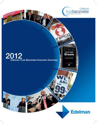 Edelman Trust Barometer 2012 Executive Summary