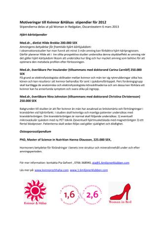 Stipendier med kvinnohjärtat i fokus - Motiveringar