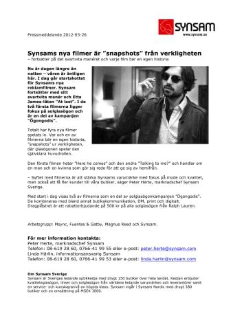 """Synsams nya filmer är """"snapshots"""" från verkligheten"""