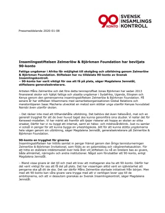 Insamlingsstiftelsen Zelmerlöw & Björkman Foundation har beviljats 90-konto