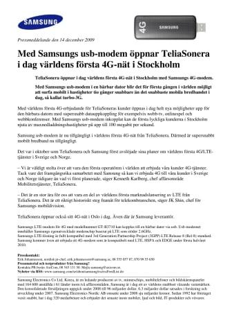 Med Samsungs usb-modem öppnar TeliaSonera i dag världens första 4G-nät i Stockholm