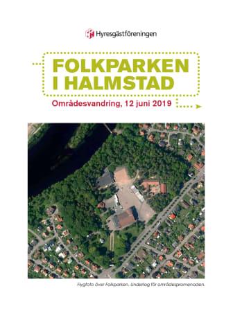 Folkparken i Halmstad – Områdesvandring 12 juni 2019