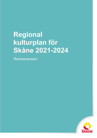 Remissversion av ny regional kulturplan för Skåne