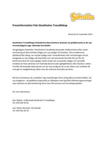 Stockholms Travsällskaps höststämma återremitterar beslutet om godkännande av de nya normalstadgarna pga. befarade formaliafel