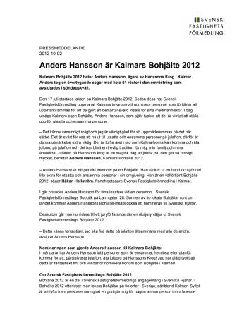 Anders Hansson är Kalmars Bohjälte 2012
