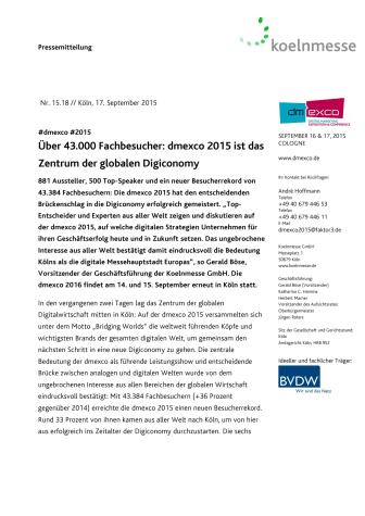 Über 43.000 Fachbesucher: dmexco 2015 ist das Zentrum der globalen Digiconomy