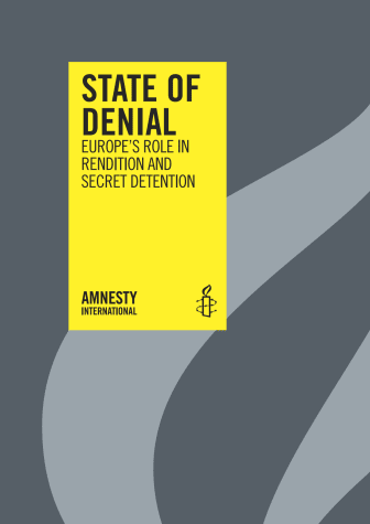 State of denial: Europe´s role in rendition and secret detention