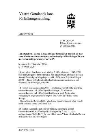 Länsstyrelsen i Västra Götalands läns föreskrifter om förbud mot vissa allmänna sammankomster och offentliga tillställningar för att motverka smittspridning av covid-19;