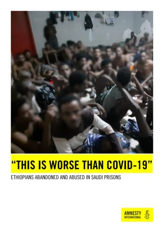 "This is worse than COVID-19"": Ethiopians abandoned and abused in Saudi prisons"