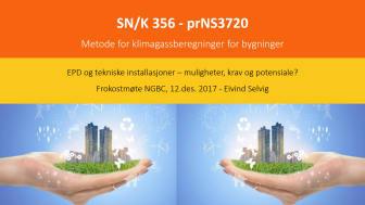 Presentasjon fra Eivind Selvig, klimagassregnskap