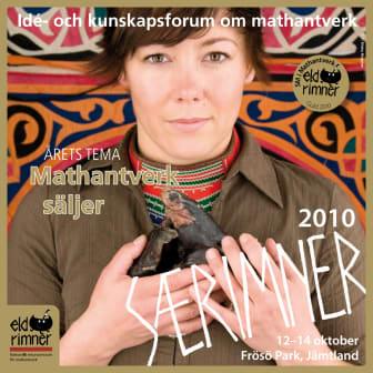 Saerimner 2010 - idé och kunskapsforum om mathantverk