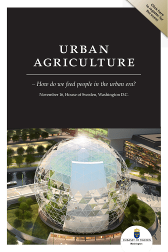 """Invitation to The Urban Agriculture Summit: """"How do we feed people in the urban era?"""" at House of Sweden, Washington DC, on November 16."""