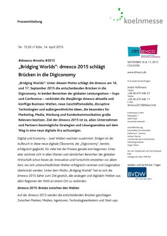 """""""Bridging Worlds"""": dmexco 2015 schlägt Brücken in die Digiconomy"""