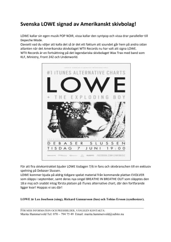 Svenska LOWE signad av Amerikanskt skivbolag!