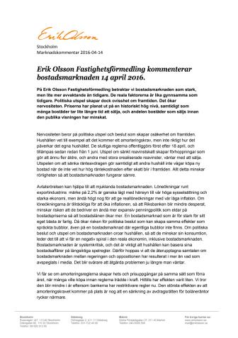 Erik Olsson Fastighetsförmedling kommenterar bostadsmarknaden 14 april 2016