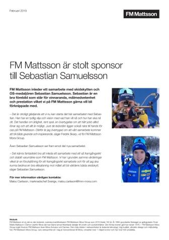 FM Mattsson är stolt sponsor till Sebastian Samuelsson