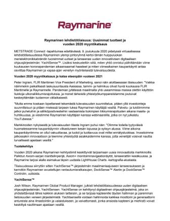 Raymarinen lehdistötilaisuus: Uusimmat tuotteet ja  vuoden 2020 myyntikatsaus
