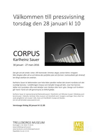Karlheinz Sauer - Corpus  - Konstutställning 30 januari - 27 mars 2016