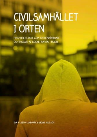 """Rapport """"Civilsamhället i Orten"""" av Nilsson Lundmark 2020.pdf"""