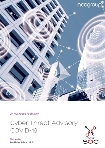 NCC Group Cyber Threat Advisory  COVID-19 whitepaper