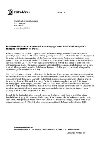 Resultat fluorlackning i Enköping